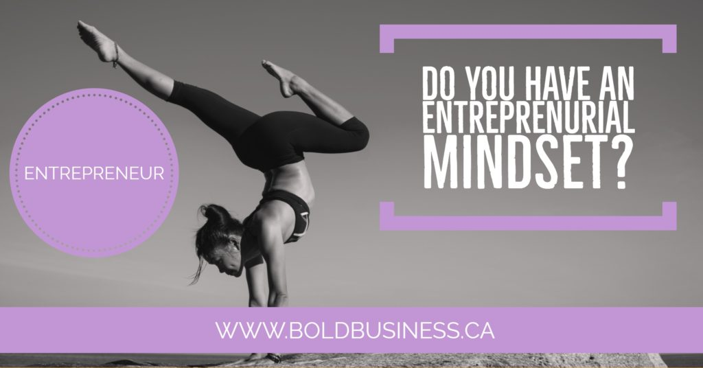 Do You Have an Entrepreneurial Mindset