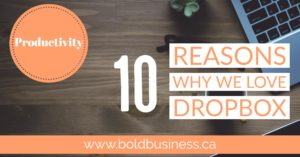 10 Reasons Why We Love Dropbox