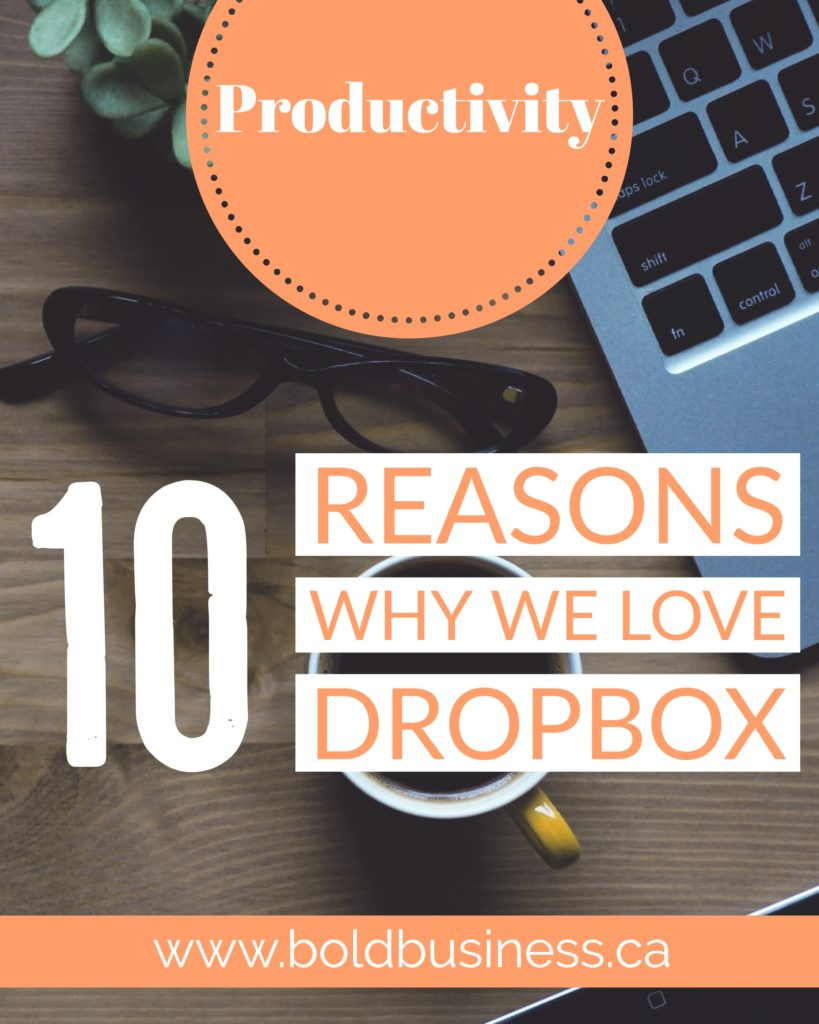10 REASONS WE USE DROPBOX